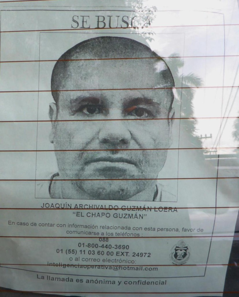 This is the Mexican drug lord that recently escaped from prison. The reward is $5 million US. That's a heck of a lot of pesos!